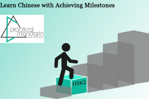 learn Chinese Milestone HSK Level 2